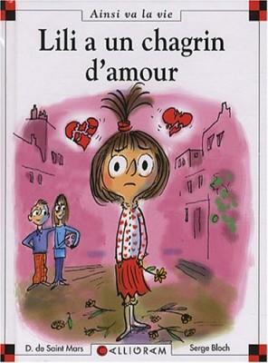 "Afficher ""Lili a un chagrin d'amour"""