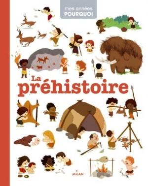 """Afficher """"Préhistoire (La)"""""""