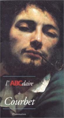"""Afficher """"L'ABCdaire de Courbet et le réalisme"""""""