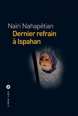 "Afficher ""Dernier refrain à Ispahan"""