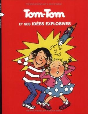 """Afficher """"Tom-Tom et Nana n° 2 Tom-Tom et ses idées explosives"""""""