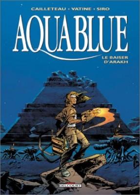 "Afficher ""Aquablue n° 10 Le baiser d'Arakh"""