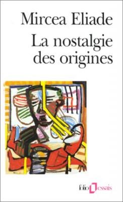 "Afficher ""La nostalgie des origines"""