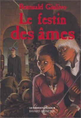 """Afficher """"Les manuscrits d'Elfaïss. n° 3 Le festin des âmes"""""""