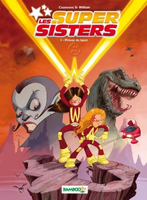 "Afficher ""super sisters (Les) n° 1 Privée de laser"""