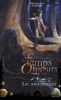 """Afficher """"Chroniques des temps obscurs n° 5 Le serment"""""""