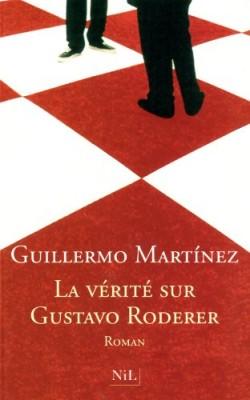 """Afficher """"La vérité sur Gustavo Roderer"""""""