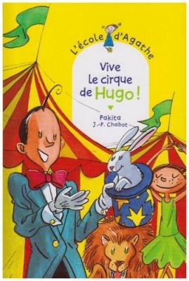 """Afficher """"L'Ecole d'Agathe n° 42 Vive le cirque de Hugo !"""""""