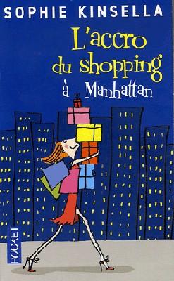 """Afficher """"L'accro du shopping à Manhattan"""""""