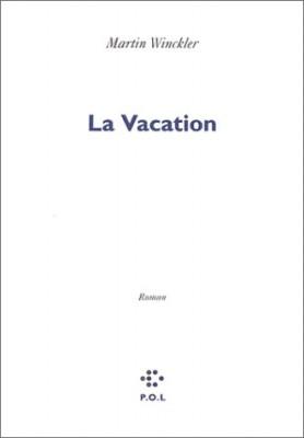 """Afficher """"La vacation"""""""