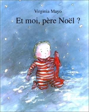 """Afficher """"Et moi, père Noël ?"""""""