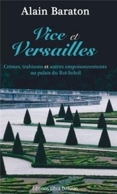 """Afficher """"Vice et Versailles"""""""