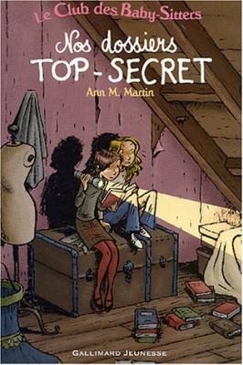 """Afficher """"Le club des baby-sittersNos dossiers top-secret"""""""
