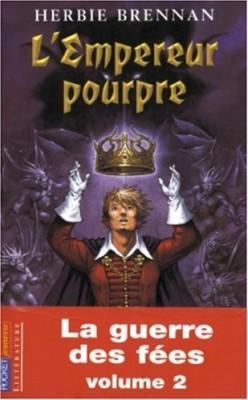 """Afficher """"La guerre des fées n° 2 L'empereur pourpre"""""""