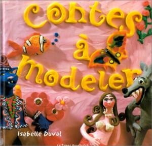 "Afficher ""Contes à modeler"""