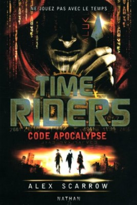 "Afficher ""Time riders n° 3 Code Apocalypse"""