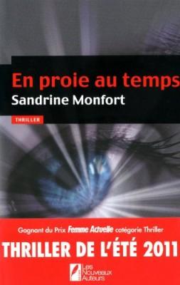 vignette de 'En proie au temps (Sandrine Montfort)'