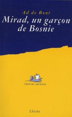 """Afficher """"Mirad, un garçon de Bosnie"""""""