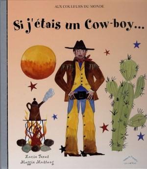 """Afficher """"Si j'étais un cowboy"""""""