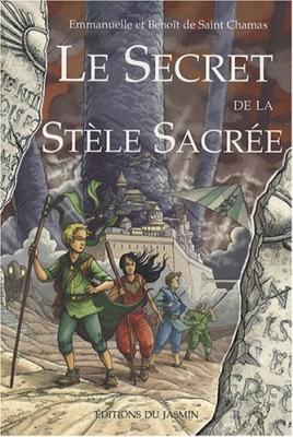 """Afficher """"Le secret de la stèle sacrée"""""""