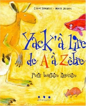 """Afficher """"Yack'à lire de A à Zèbre"""""""