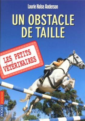 """Afficher """"Les petits vétérinaires n° 9 Un obstacle de taille"""""""