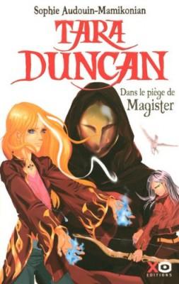 "Afficher ""Tara Duncan n° 6 Tara Duncan dans le piège de Magister"""
