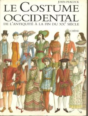 """Afficher """"Le Costume occidental de l'antiquité à la fin du XXè siècle"""""""