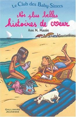 """Afficher """"Le club des baby-sittersNos plus belles histoires de coeur"""""""