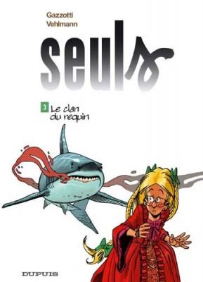 """Afficher """"Seuls n° 3 Le Clan du requin"""""""
