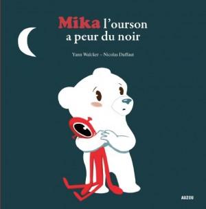 """Afficher """"Mika l'ourson a peur du noir"""""""
