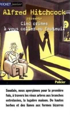 """Afficher """"Alfred Hitchcock présente.Cinq crimes à vous coller au fauteuil"""""""