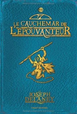 """Afficher """"L'Épouvanteur n° 7 Le cauchemar de l'épouvanteur"""""""