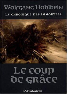 """Afficher """"La Chronique des immortels n° 3 Le coup de grâce"""""""