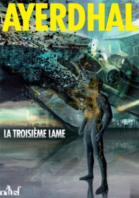 """Afficher """"Troisième 3ème lame (La)"""""""