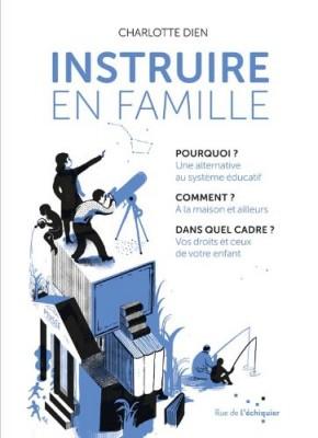 vignette de 'Instruire en famille (Charlotte Dien)'