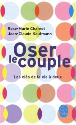 """Afficher """"Oser le couple"""""""