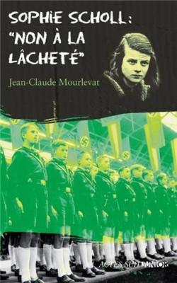 """Afficher """"Sophie Scholl : Non à la lâcheté"""""""