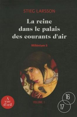 """Afficher """"""""Millénium"""" n° 3 La reine dans le palais des courants d'air"""""""