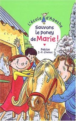 """Afficher """"L'Ecole d'Agathe n° 28 Sauvons le poney de Marie !"""""""