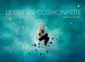 """Afficher """"Le dernier cosmonaute"""""""