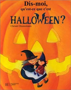 """Afficher """"Dis-moi, qu'est-ce que c'est Halloween ?"""""""