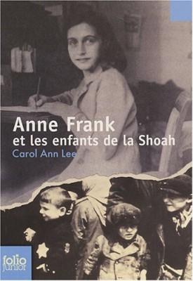 """Afficher """"Anne Frank et les enfants de la Shoah"""""""