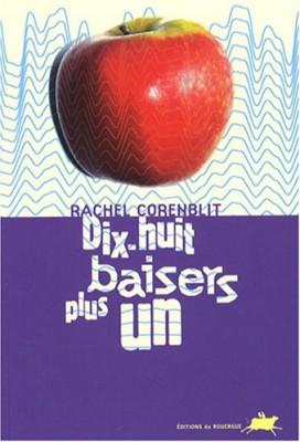 vignette de 'Dix-huit baisers plus un (Rachel Corenblit)'
