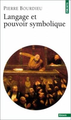 """Afficher """"Langage et pouvoir symbolique"""""""
