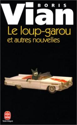 """Afficher """"Le loup-garou"""""""