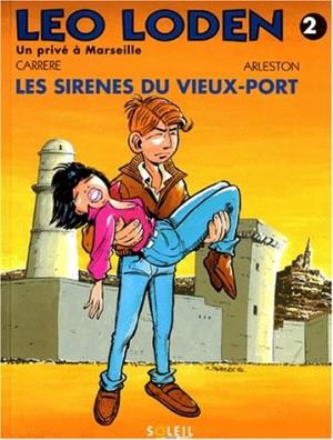 """Afficher """"Léo Loden n° 2 Les sirènes du vieux-port"""""""