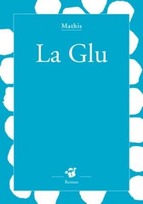 """Afficher """"La Glu"""""""