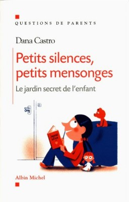 vignette de 'Petits silences, petits mensonges (Dana Castro)'