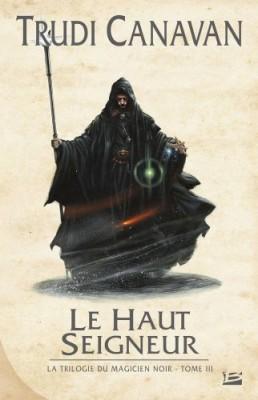 """Afficher """"La trilogie du magicien noir n° 3 Le haut seigneur"""""""